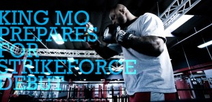King Mo Preps for Strikeforce Debut