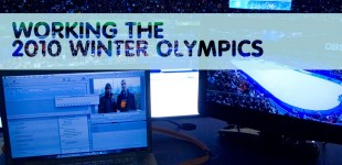 Working the 2010 Winter Olympics