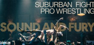 Suburban Fight Pro Wrestling: Sound and Fury