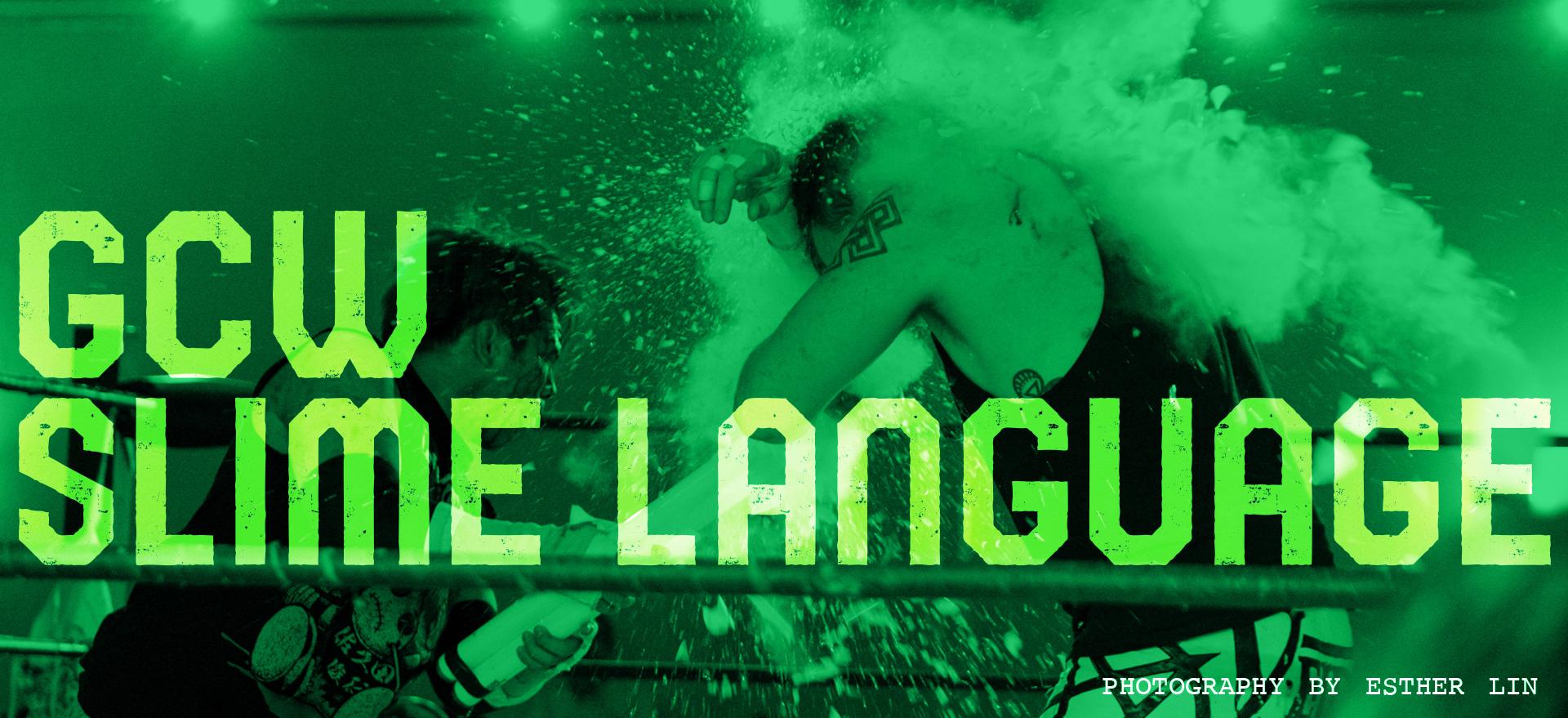 GCW Slime Language
