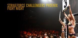 Strikeforce Challengers Phoenix Fight Night